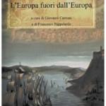 Dal Mediterraneo all'Atlantico, verso la globalizzazione